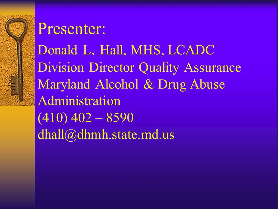Presenter: Donald L.