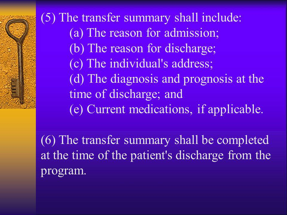 (5) The transfer summary shall include: