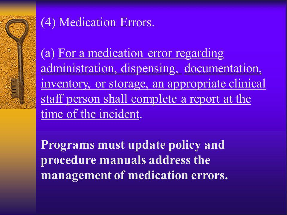 (4) Medication Errors.