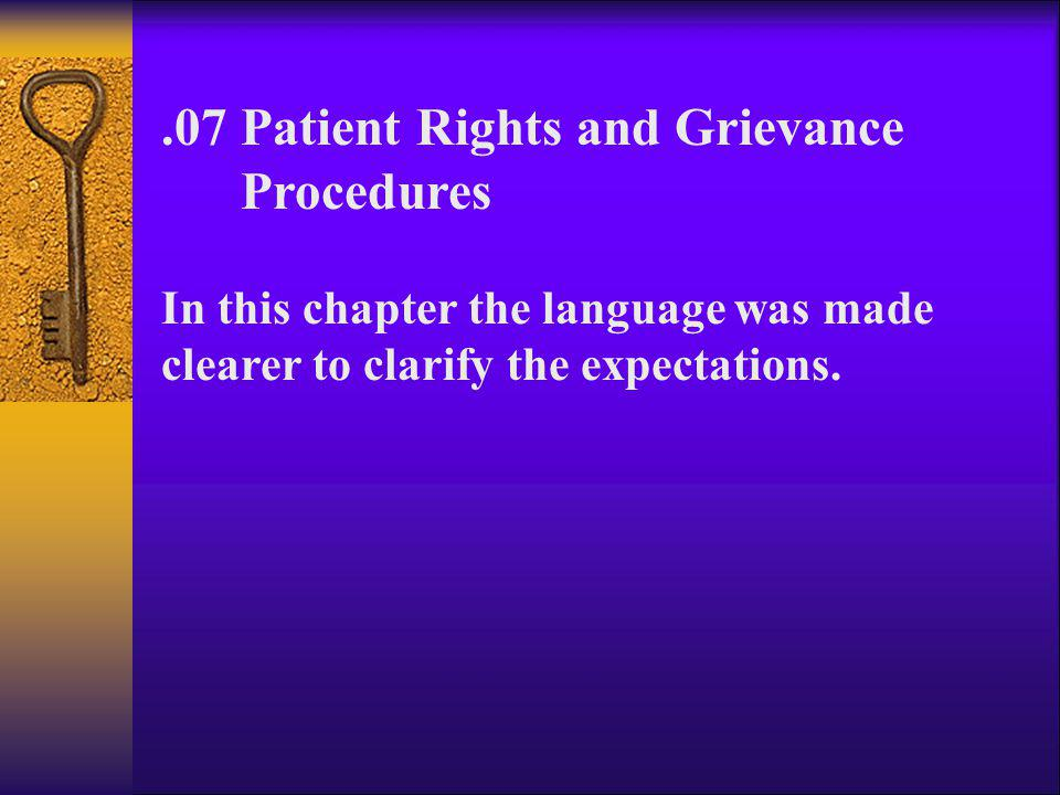 .07 Patient Rights and Grievance Procedures