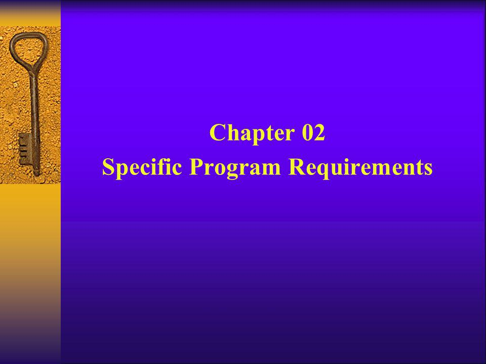 Chapter 02 Specific Program Requirements