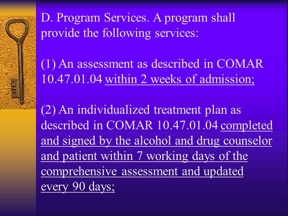 D. Program Services. A program shall provide the following services: