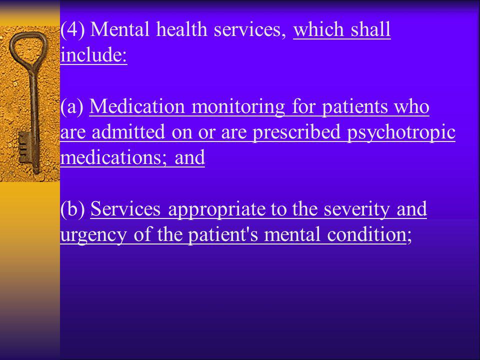 (4) Mental health services, which shall include: