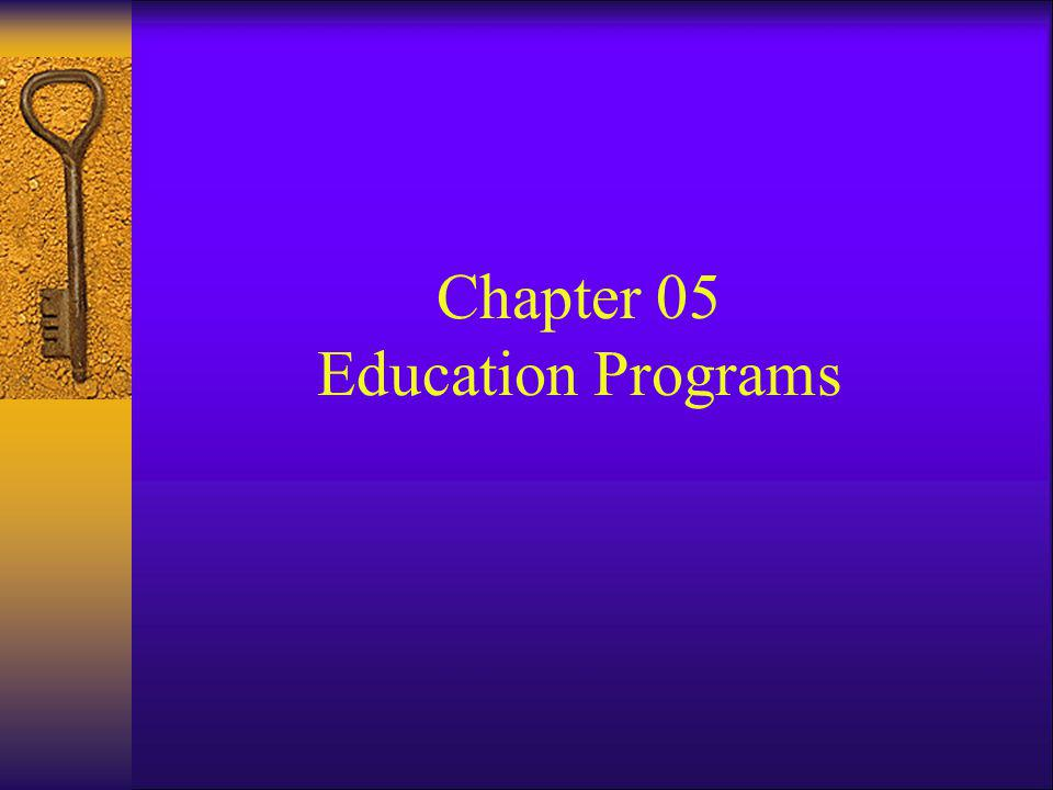 Chapter 05 Education Programs