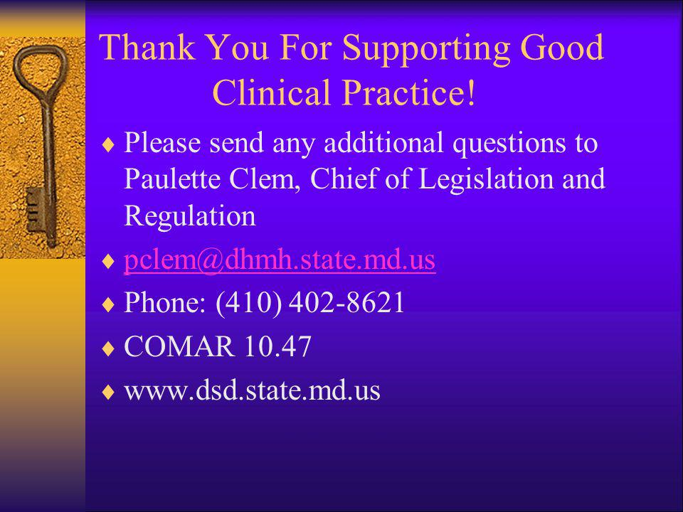 Thank You For Supporting Good Clinical Practice!