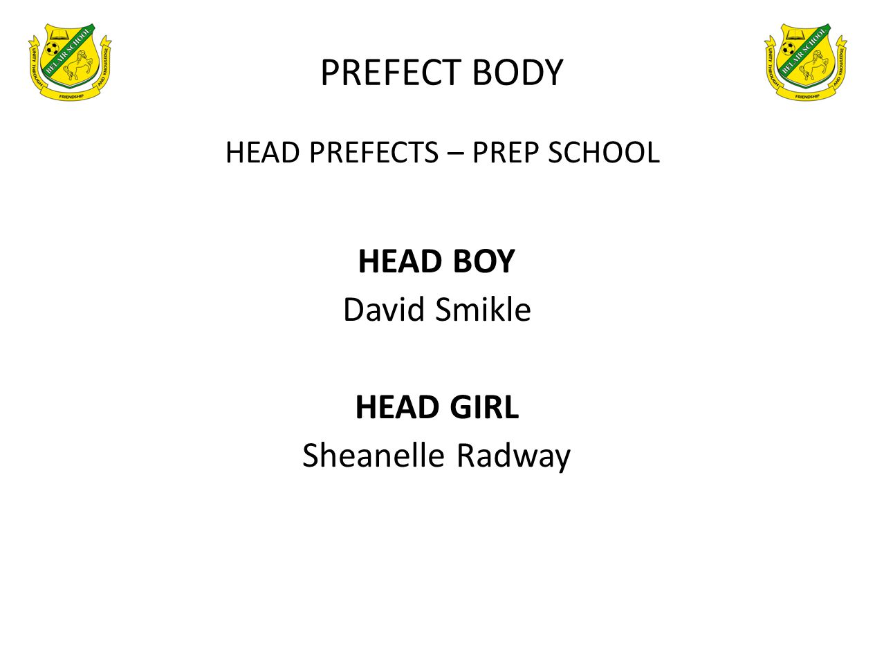 HEAD PREFECTS – PREP SCHOOL