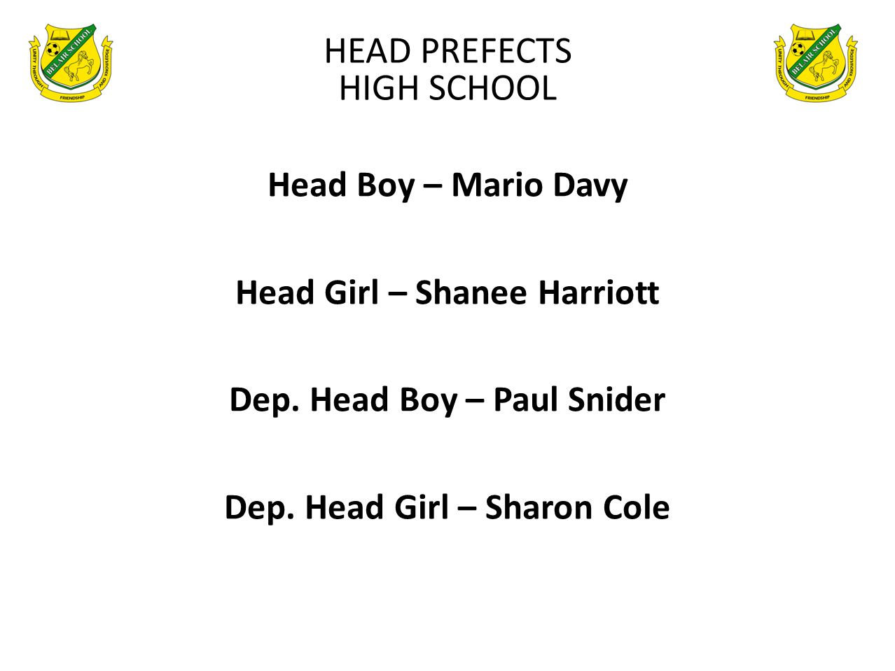 HEAD PREFECTS HIGH SCHOOL