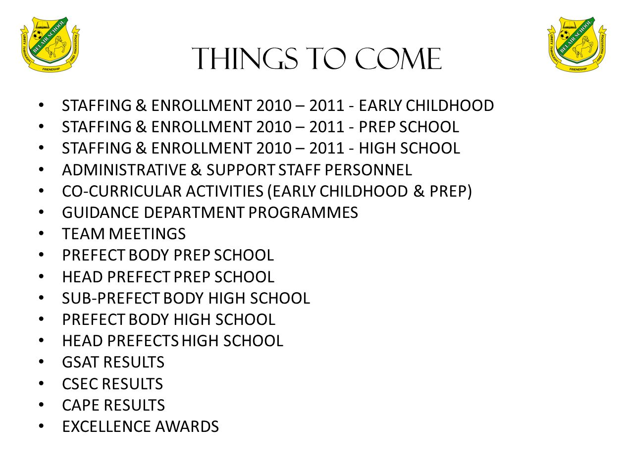 THINGS TO COME STAFFING & ENROLLMENT 2010 – 2011 - EARLY CHILDHOOD