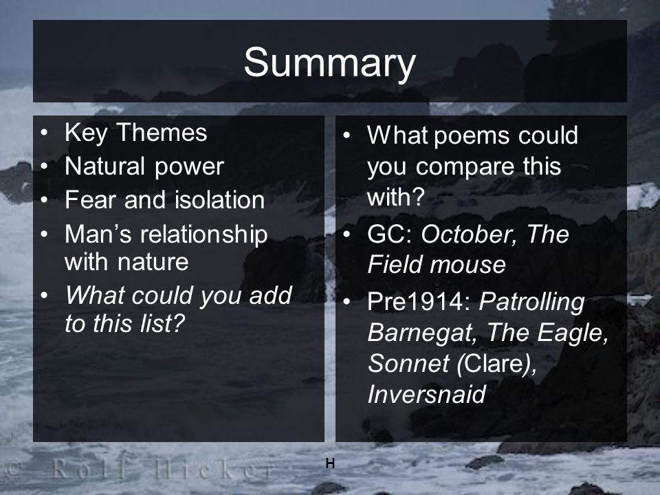 Summary Key Themes Natural power Fear and isolation
