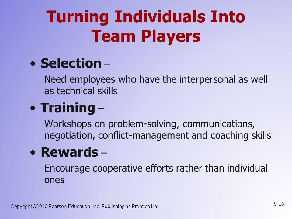 Turning Individuals Into Team Players