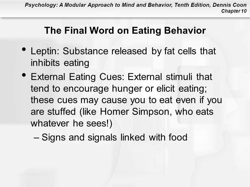 The Final Word on Eating Behavior