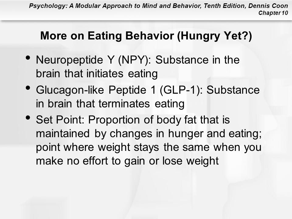 More on Eating Behavior (Hungry Yet )