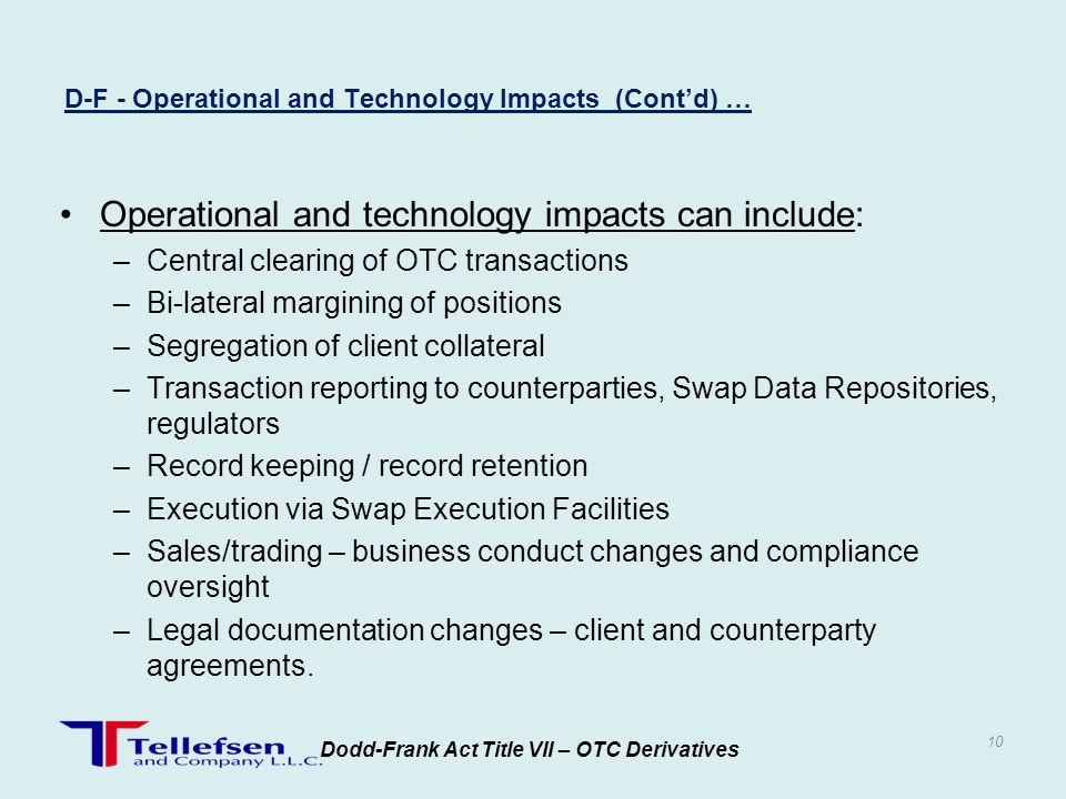 D-F - Operational and Technology Impacts (Cont'd) …