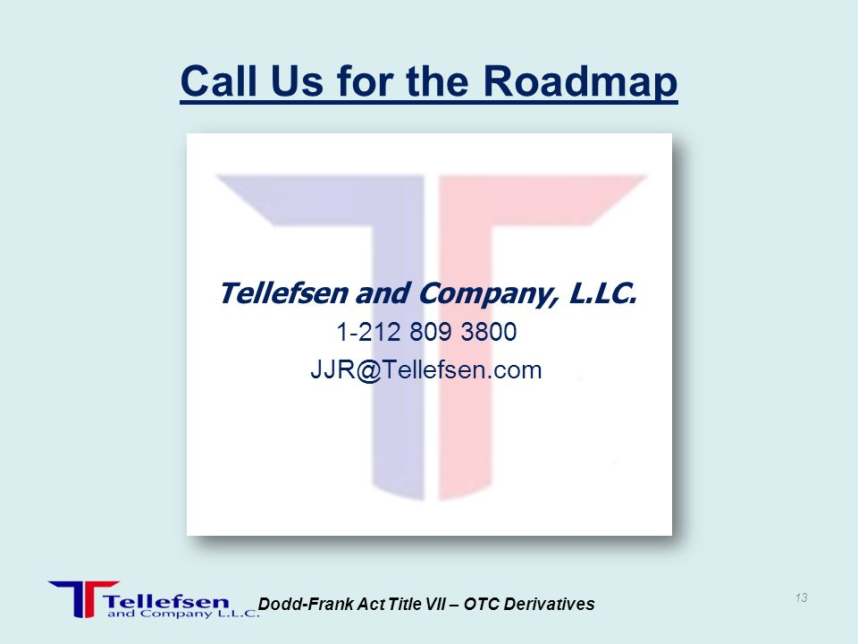 Call Us for the Roadmap Tellefsen and Company, L.LC. 1-212 809 3800