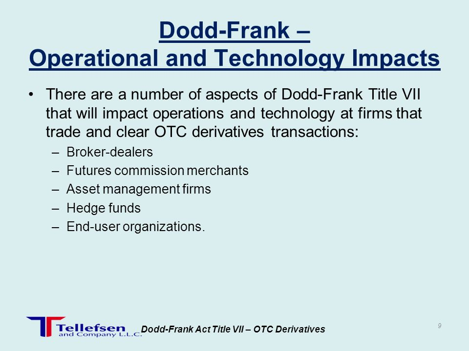 Dodd-Frank – Operational and Technology Impacts
