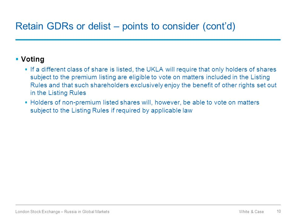 Retain GDRs or delist – points to consider (cont'd)