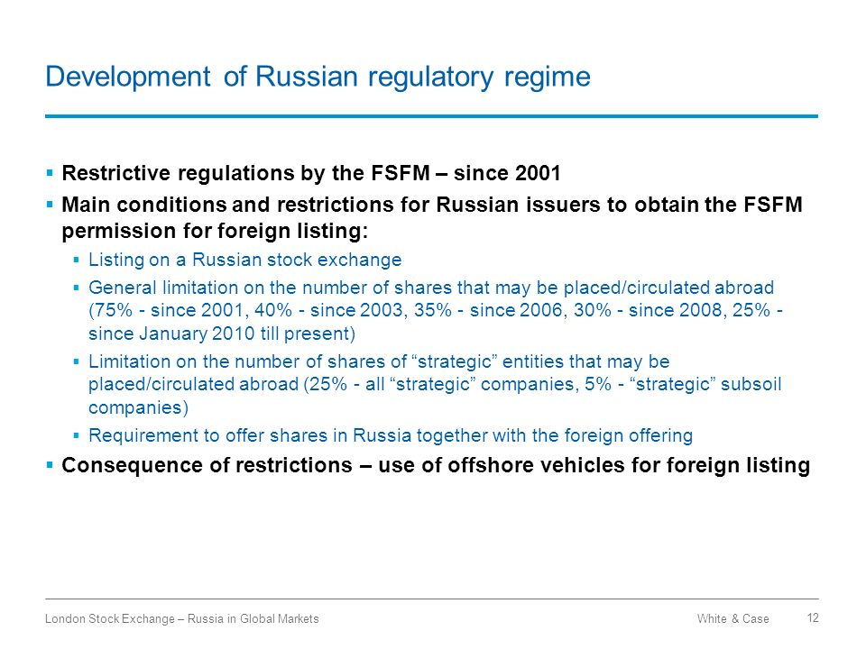 Development of Russian regulatory regime