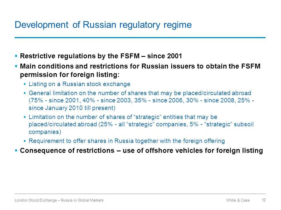 Development of Russian regulatory regime