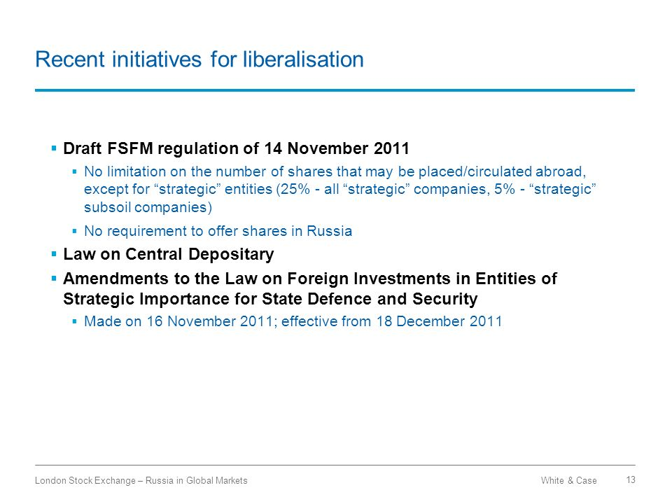 Recent initiatives for liberalisation