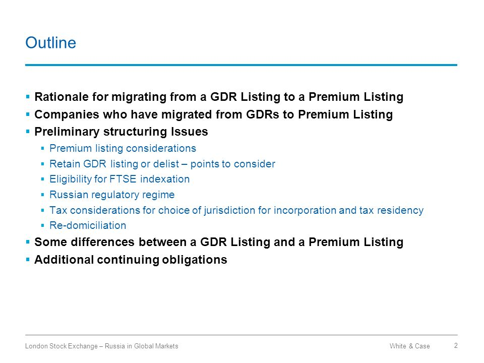 Outline Rationale for migrating from a GDR Listing to a Premium Listing. Companies who have migrated from GDRs to Premium Listing.