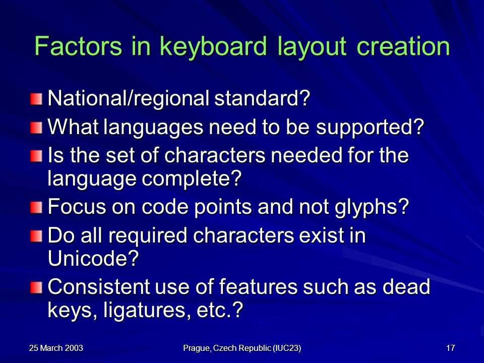 Factors in keyboard layout creation