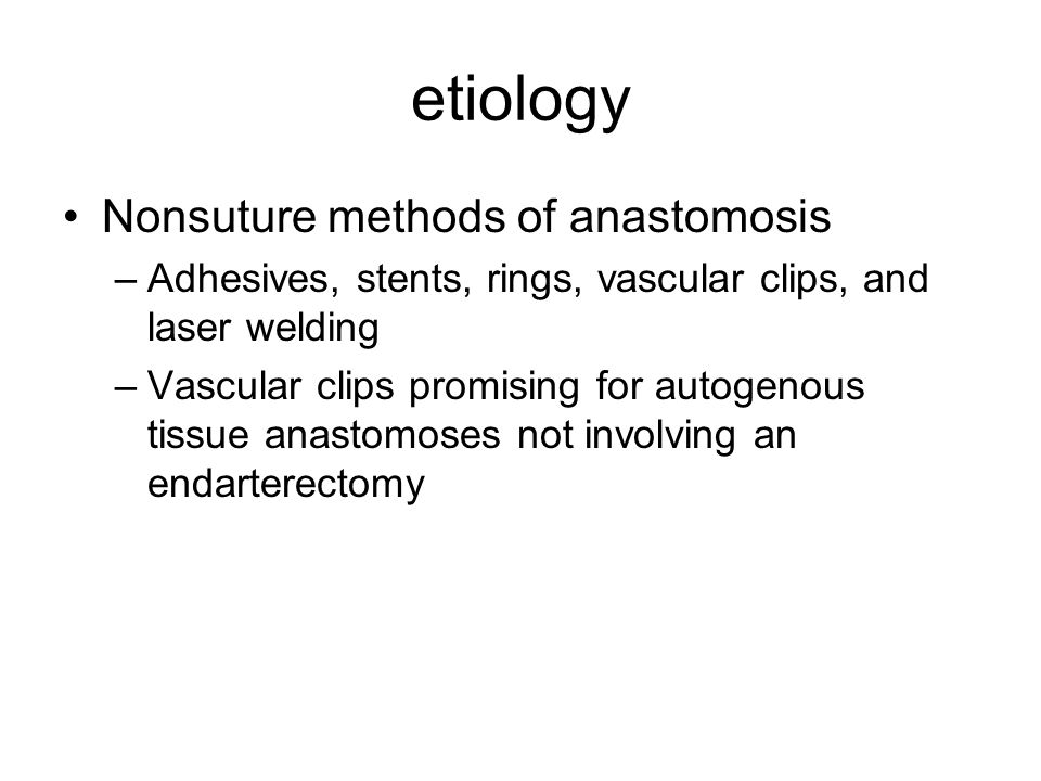 etiology Nonsuture methods of anastomosis