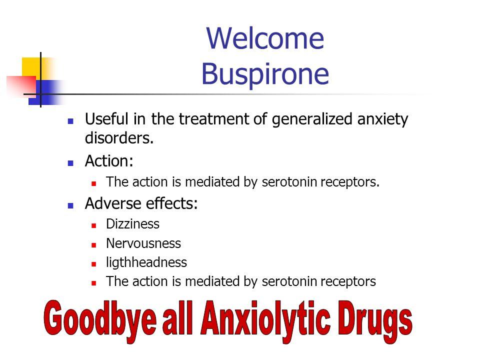 Goodbye all Anxiolytic Drugs