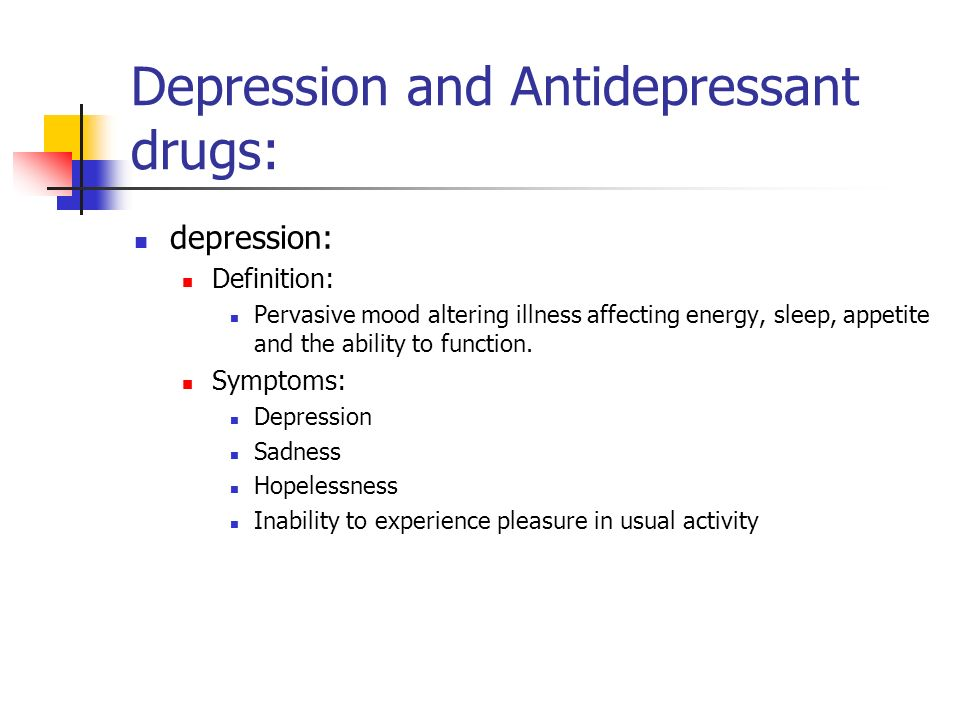 Depression and Antidepressant drugs:
