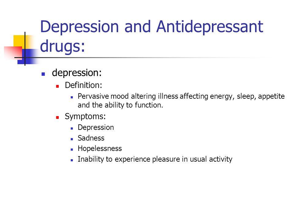 Depression and Antidepressant drugs: