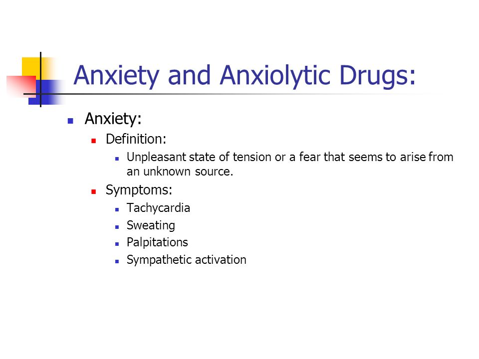 Anxiety and Anxiolytic Drugs: