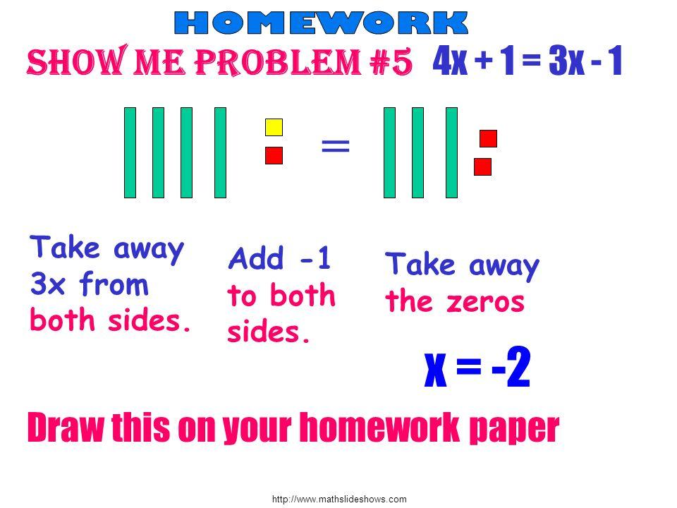 = x = -2 Show me problem #5 4x + 1 = 3x - 1