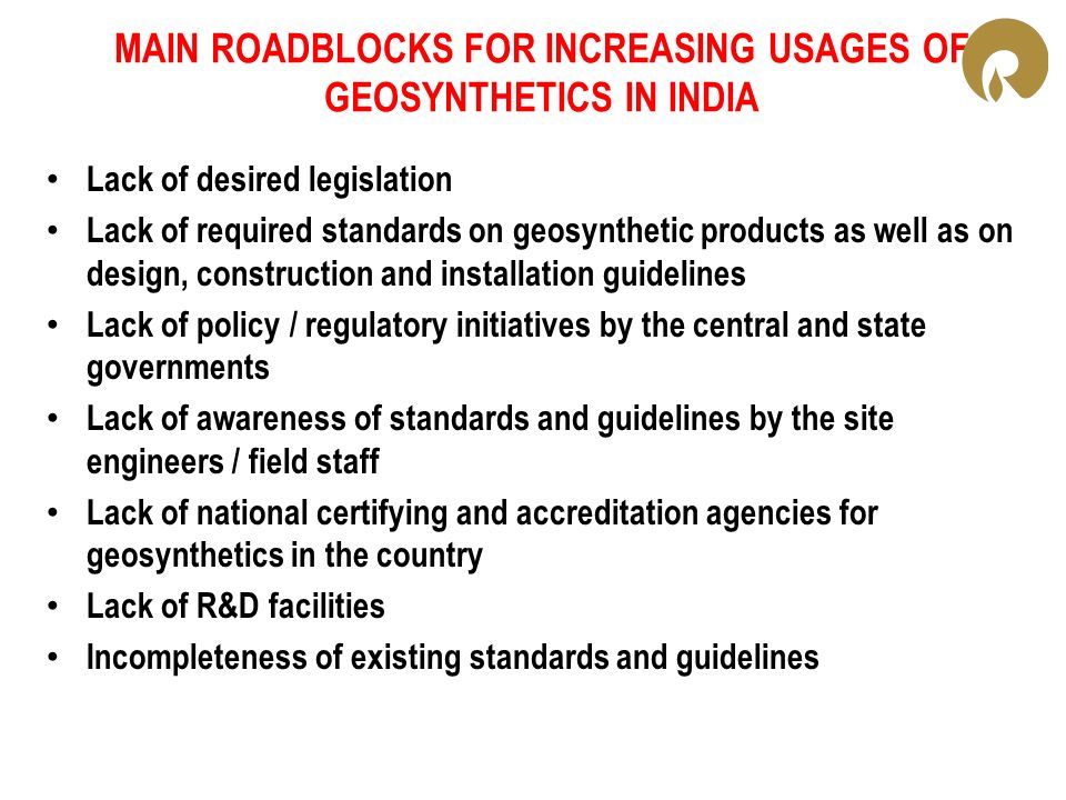 MAIN ROADBLOCKS FOR INCREASING USAGES OF GEOSYNTHETICS IN INDIA