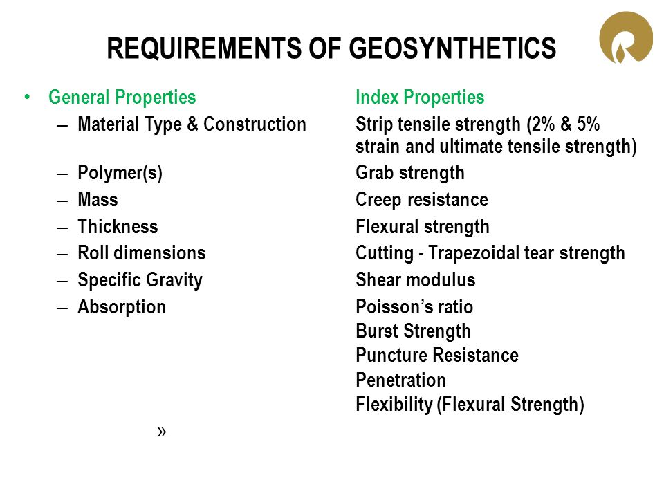 REQUIREMENTS OF GEOSYNTHETICS