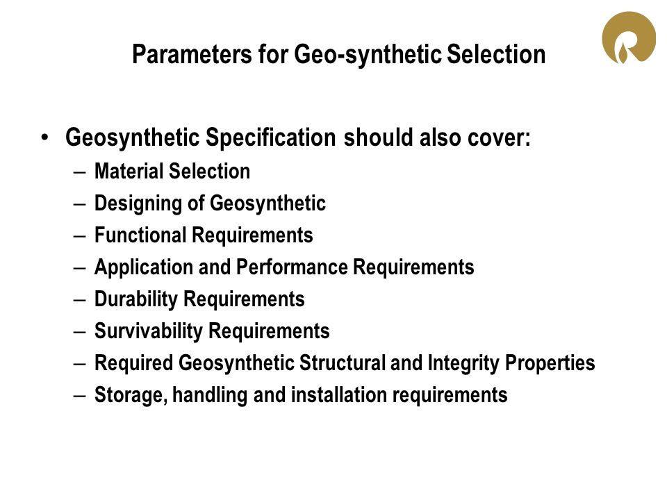 Parameters for Geo-synthetic Selection