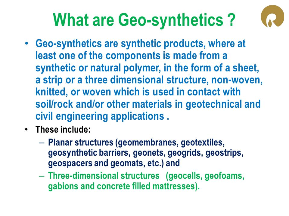 What are Geo-synthetics