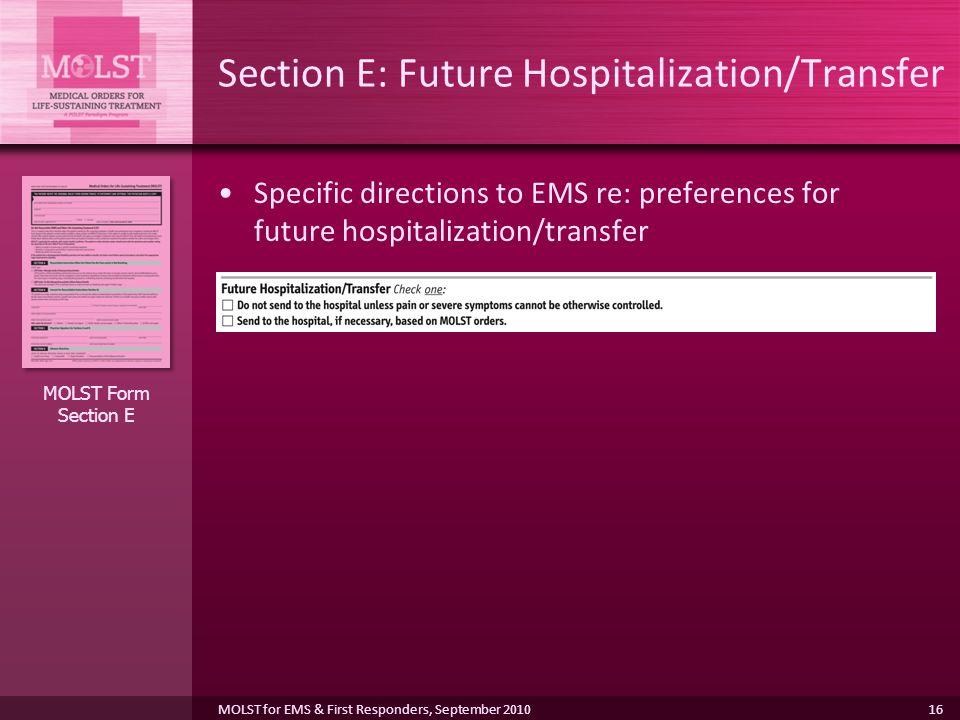Section E: Future Hospitalization/Transfer
