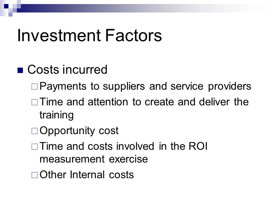 Investment Factors Costs incurred