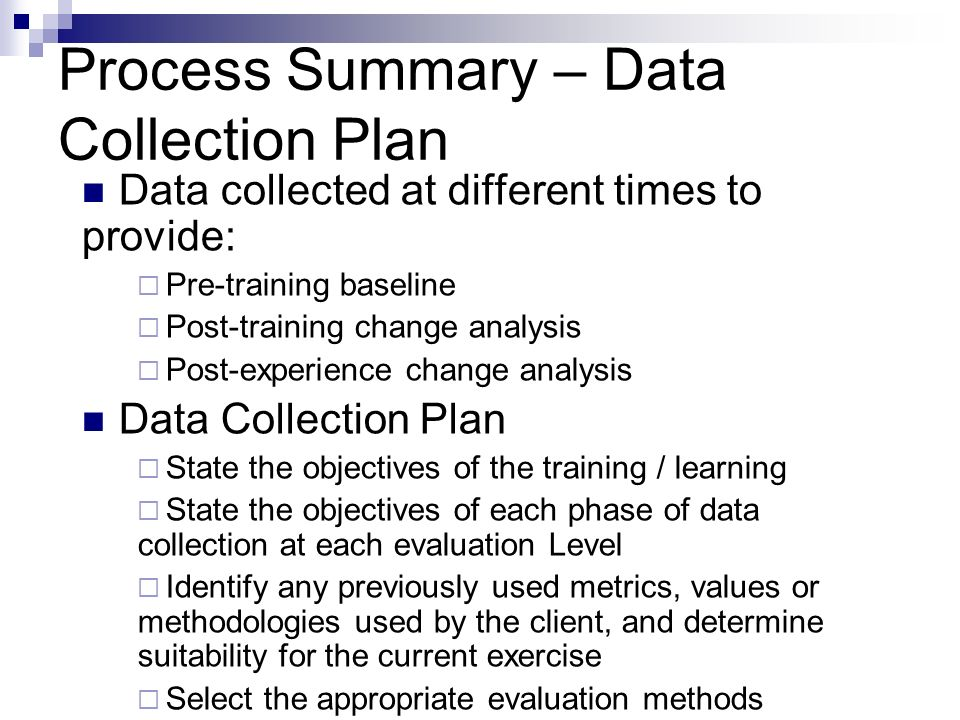 Process Summary – Data Collection Plan