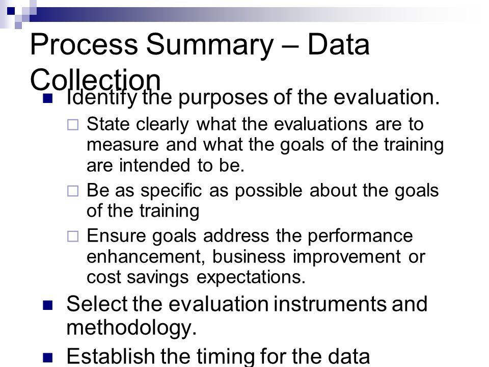 Process Summary – Data Collection