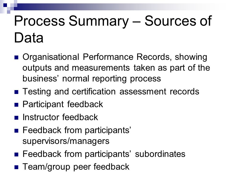 Process Summary – Sources of Data