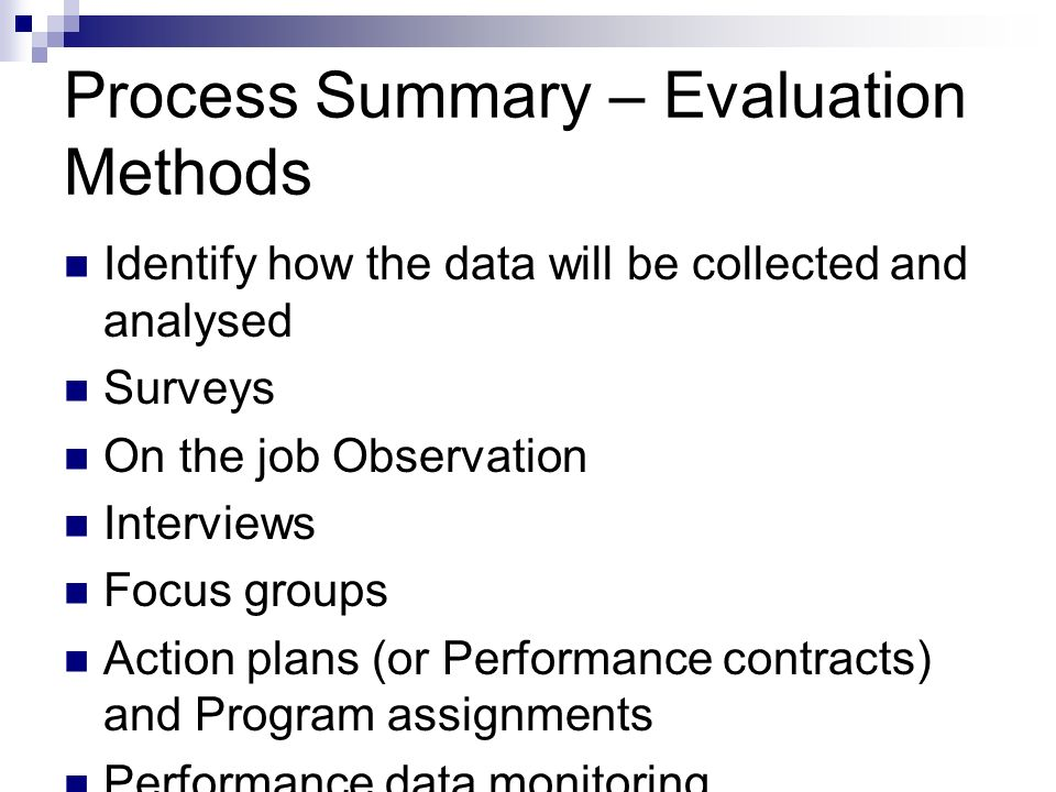 Process Summary – Evaluation Methods