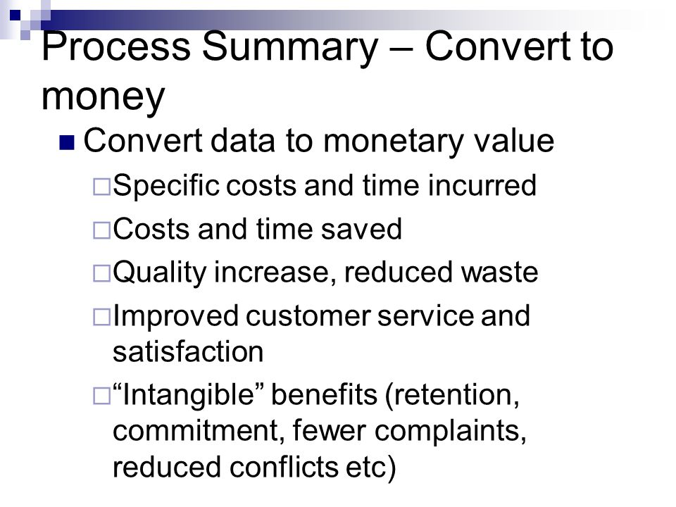 Process Summary – Convert to money