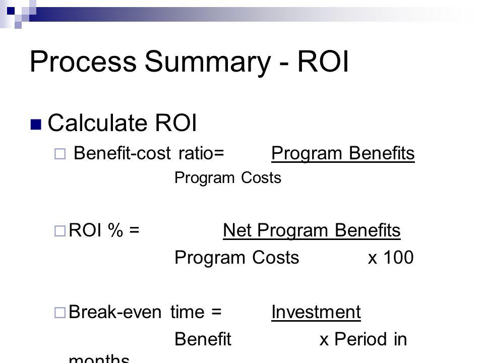 Process Summary - ROI Calculate ROI