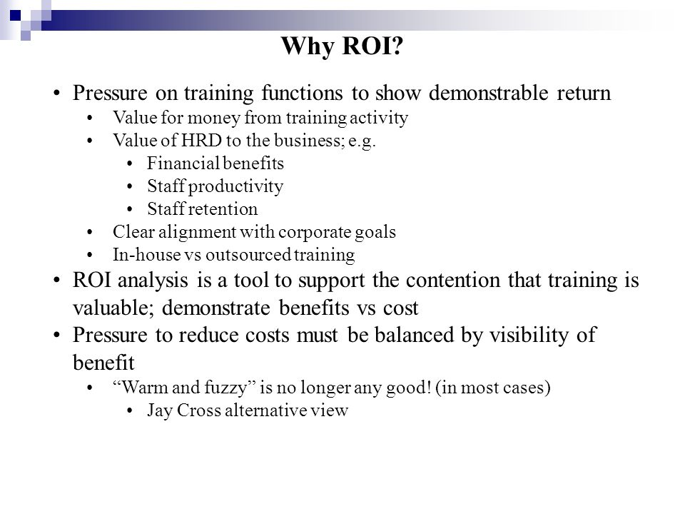 Why ROI Pressure on training functions to show demonstrable return