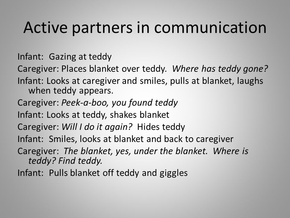 Active partners in communication