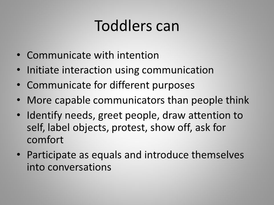 Toddlers can Communicate with intention