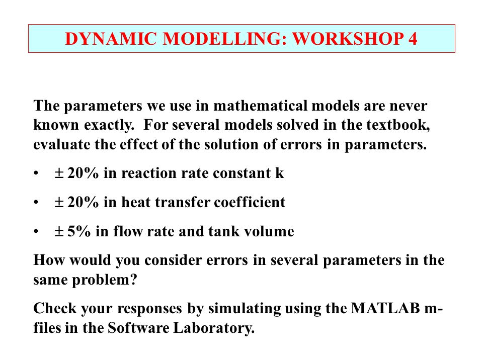DYNAMIC MODELLING: WORKSHOP 4