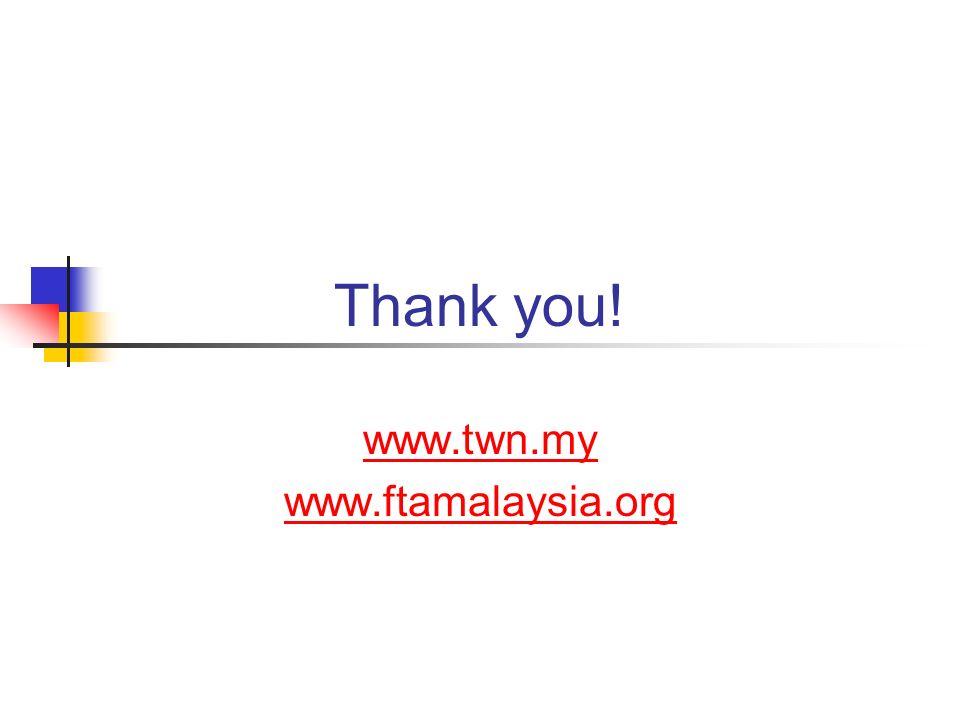 www.twn.my www.ftamalaysia.org