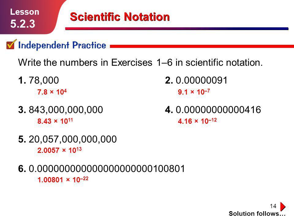 Scientific Notation 5.2.3 Independent Practice