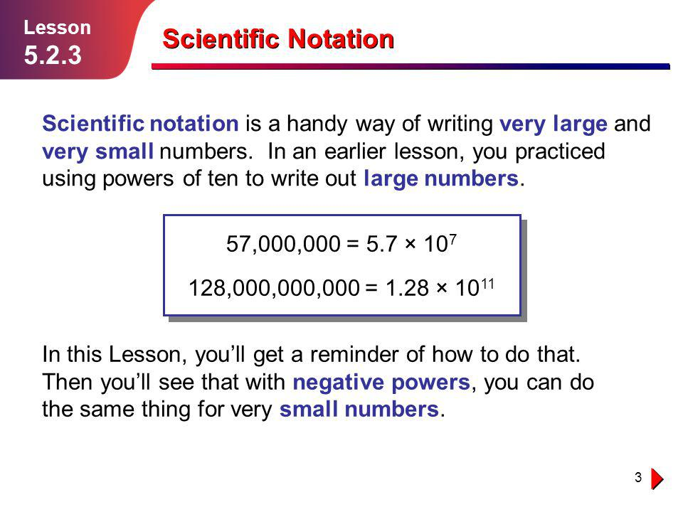 Lesson 5.2.3. Scientific Notation.